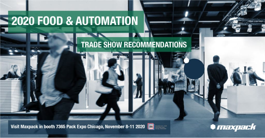 Automation & Food Trade Shows You Should Attend in 2020 (Updated due to Coronavirus)